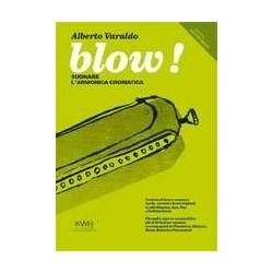 BLOW! Suonare l'armonica cromatica - Alberto Varaldo