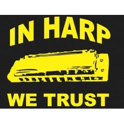 """""""In harp we trust"""" t-shirt"""